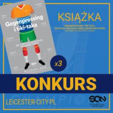 """Konkurs: Wygraj książkę """"Gegenpressing i tiki-taka. Jak rodził się nowoczesny europejski futbol"""""""